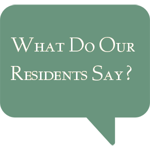 What do our residents say?